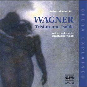 Wagner - Opera Explained (CD)