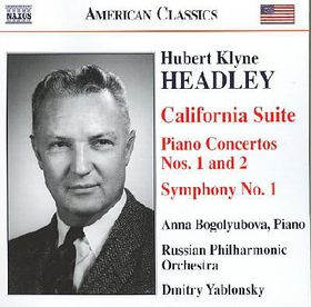 Headley - California Suite / Piano Concertos Nos.1 & 2 / Symphony No.1 (CD)