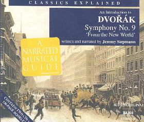 Classics Explained - Dvorak - Symphony No.9 (CD)