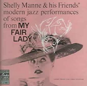 Manne;shelly & His Friends - My Fair Lady (CD)