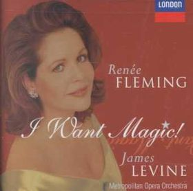 Rene Fleming - I Want Magic (CD)