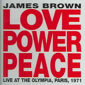 James Brown - Love Power Peace - Live In Paris (CD)