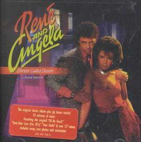 Rene & Angela - Street Called Desire & More (CD)