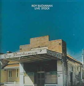 Roy Buchanan - Livestock (CD)