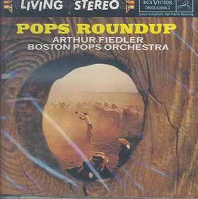 Arthur Fiedler & The Boston Pops - Pops Roundup (CD)