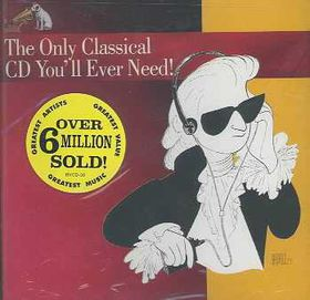 Only Classical CD You'll Ever Need - Various Artists (CD)