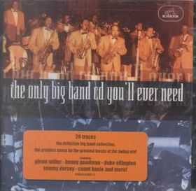 The Only Big Band CD You'll Ever Need - Various Artists (CD)