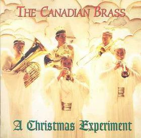 Canadian Brass - A Christmas Experiment (CD)