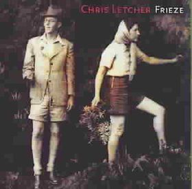 Letcher, Chris - Frieze (CD)