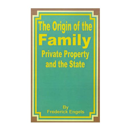 Origin Of The Family Private Property And The State Paperback
