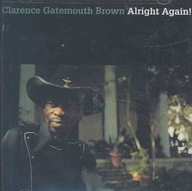 Clarence Gatemouth Brown - Alright Again! (CD)