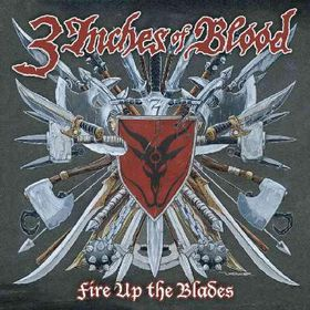 3 Inches Of Blood - Fire Up The Blades (CD)
