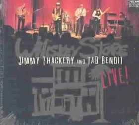 Jimmy Thackery & Tab Benoit - Whiskey Store - Live (CD)
