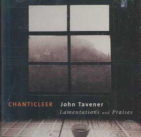 Chanticleer - Lamentations & Praises (CD)