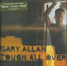 Gary Allan - Tough All Over (CD)