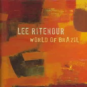 Lee Ritenour - World Of Brazil (CD)