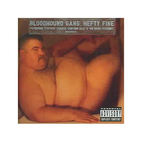 Something also bloodhound gang hefty fine album cover for the
