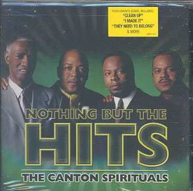 Canton Spirituals - Nothing But The Hits (CD)