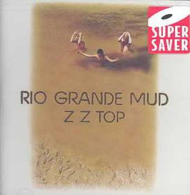 ZZ Top - Rio Grande Mud (CD)