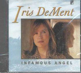 Iris DeMent - Infamous Angel (CD)