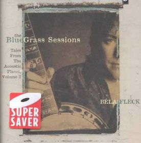 Bela Fleck & The Flecktones - The Bluegrass Sessions (CD)