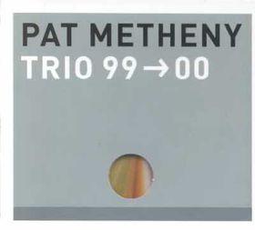 Pat Metheny - Trio 99 - 00 (CD)