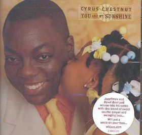 Cyrus Chestnut - You Are My Sunshine (CD)