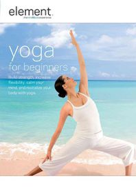 Element the Mind Body Experience - Yoga for Beginners - (Region 1 Import DVD)