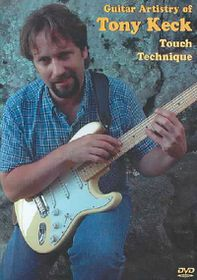 Guitar Artistry of Tony Keck Touch Technique - (Region 1 Import DVD)
