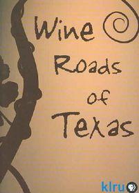 Wine Roads of Texas - (Region 1 Import DVD)