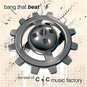 C & C Music Factory - Bang That Beat - The Best Of C+C Music Factory (CD)