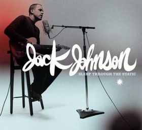 Jack Johnson - Sleep Through The Static (CD)