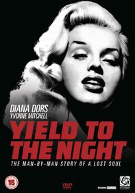Yield To The Night - (Import DVD)