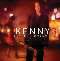 Kenny G - Rhythm & Romance: The Latin Album (CD)
