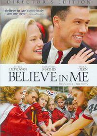 Believe in Me - (Region 1 Import DVD)