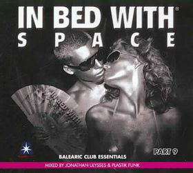 In Bed with Space 9 Mixed by Jonathan - (Import CD)