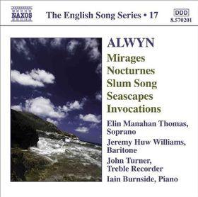 Alwyn:Mirages Nocturnes Slum Song Sea - (Import CD)