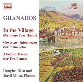 Granados - Piano Music - Vol.10 In The Village (CD)