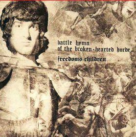 Freedom's Children - Battle Hymn of the Broken Hearted Horde (CD)