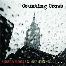 Counting Crows - Saturday Nights & Sunday Mornings (CD)