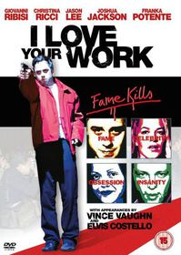 I Love Your Work - (Import DVD)