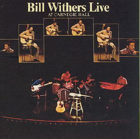 Bill Withers Live at Carnegie Hall - (Import CD)