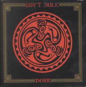 Gov't Mule - Dose (CD)