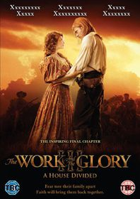 The Work and The Glory: A House Divided - (Import DVD)