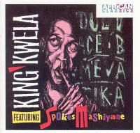 Spokes Mashiyane - King Kwela (CD)