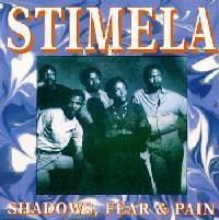 Stimela - Shadows, Fear & Pain (CD)