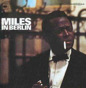 Miles in Berlin - (Import CD)