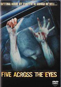 Five Across the Eyes (2006)  - (DVD)
