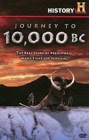 Journey to 10,000 Bc - (Region 1 Import DVD)