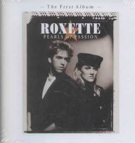 Roxette - Pearls Of Passion (2009) (CD)